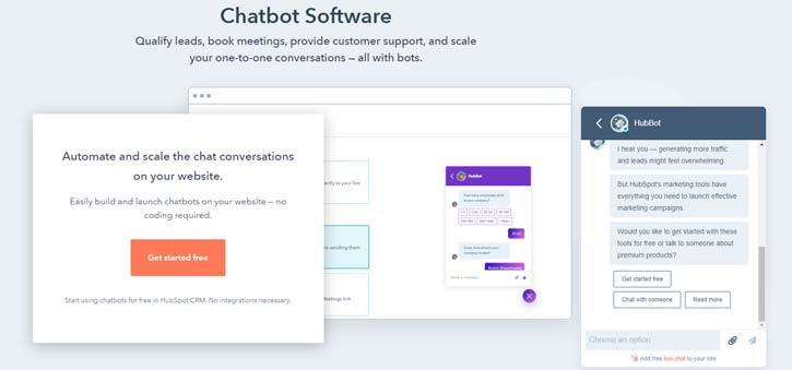 HubSpot offers a free chatbot option that integrates easily with their other products.