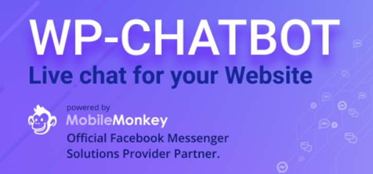 The WP-Chatbot WordPress Plugin is powered by MobileMonkey and if you run your business website on WordPress it is one of the best chatbots you can get.