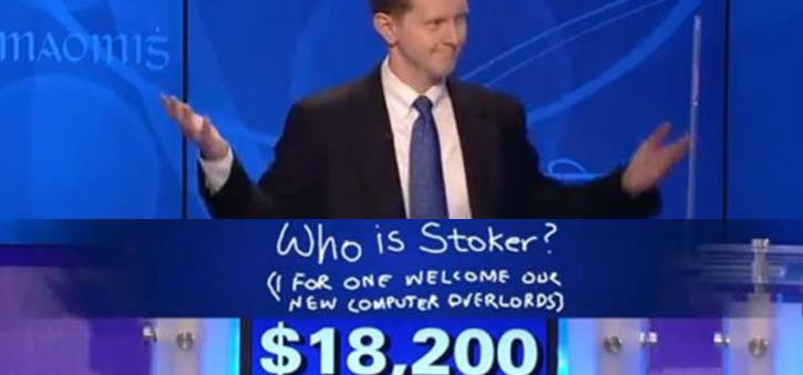 Ken Jennings' response after being beaten by IBM Watson, 'I for one welcome our new computer overlords.'