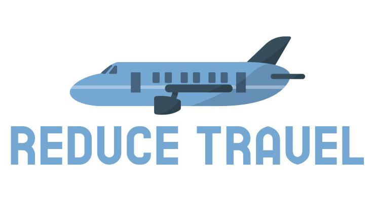 Reduce travel reduces carbon footprint