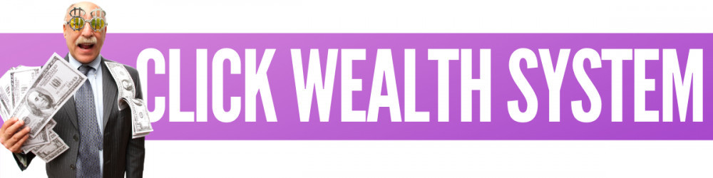 Click Wealth System Review Scam Or Legit