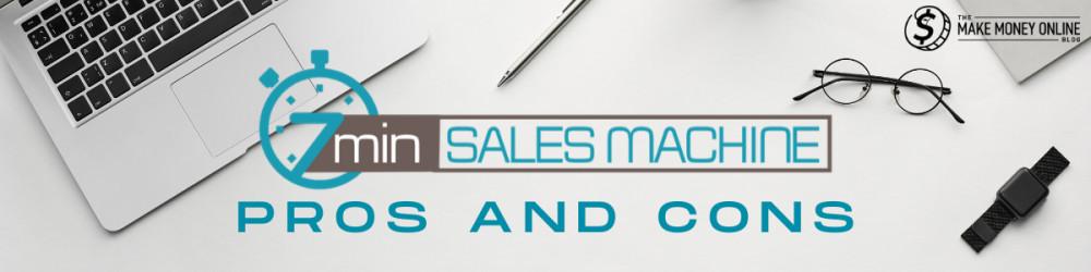7 Minute Sales Machine A Scam Or Legit