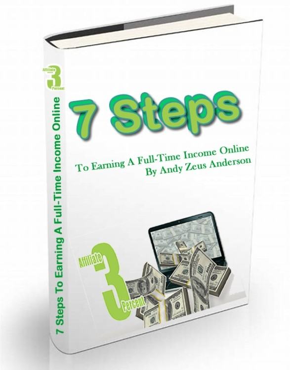 7 Steps to Earning a Full-Time Income Online book cover.