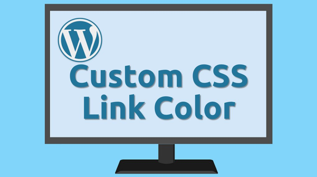 custom css change link colors site wide