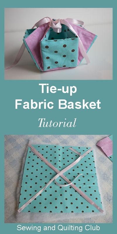 Tie-up Fabric basket Tutorial