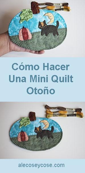 Cómo Hacer Mini Quilt Otoño