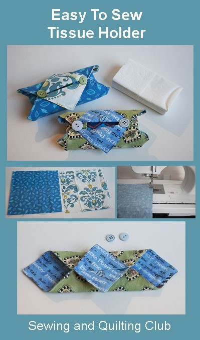 Easy To Sew Tissue Holder