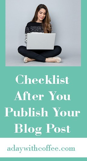 checklist after you publish your blog post