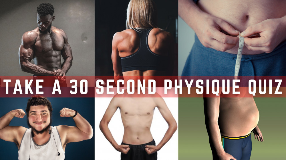 take a physique quiz