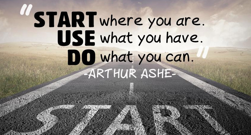 inspirational weight loss quote - start where you are use what you have do what you can