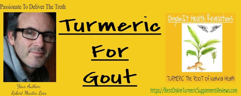 Author and orgainit health revelations turmeric for gout intro
