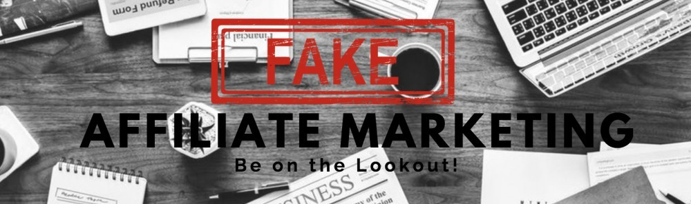 Fake Affiliate Marketing