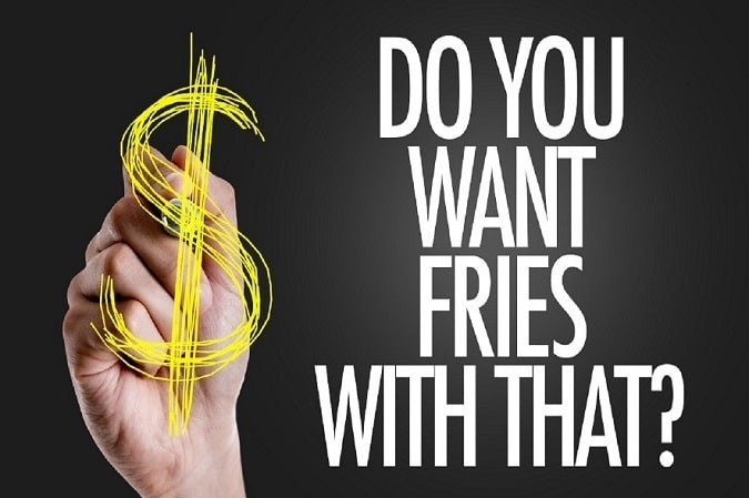 Upselling - Do You Want Fries with That?