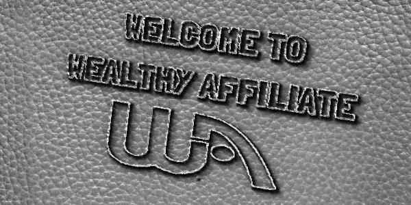 Welcome to Wealthy Affiliate