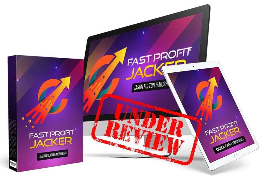 fast profit jacker review