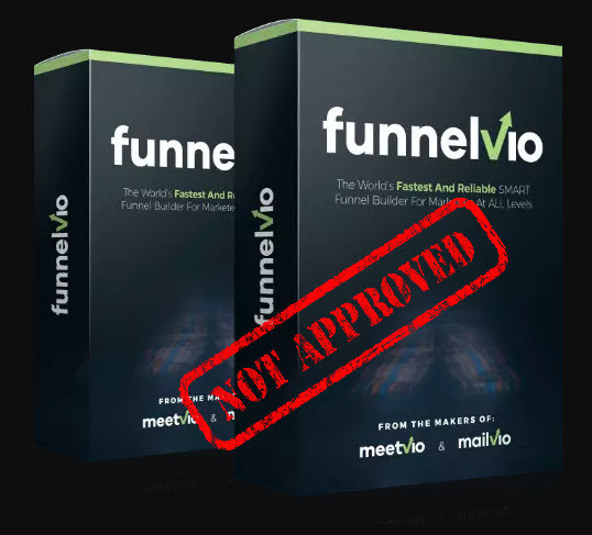 funnelvio not approved