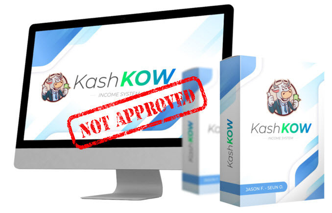 kash kow income system not approved