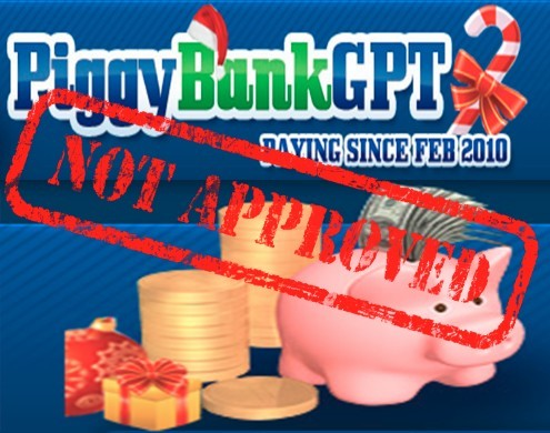piggy bank gpt not approved