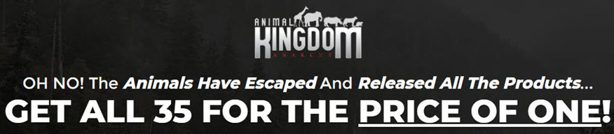 Animal Kingdom Anarchy sales page headline