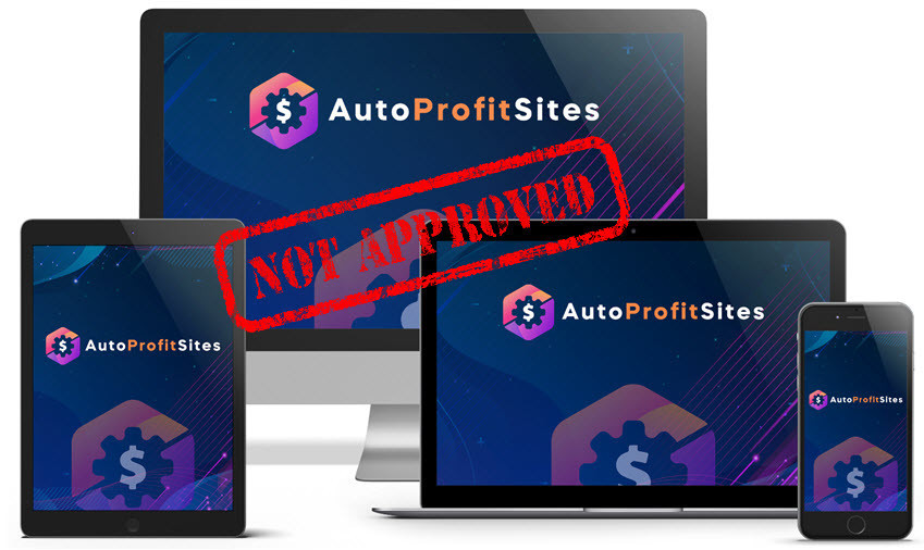 auto profit sites not approved