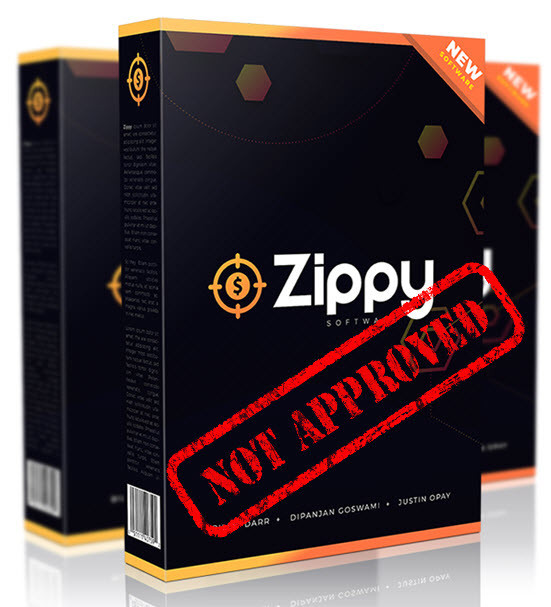 zippy not approved
