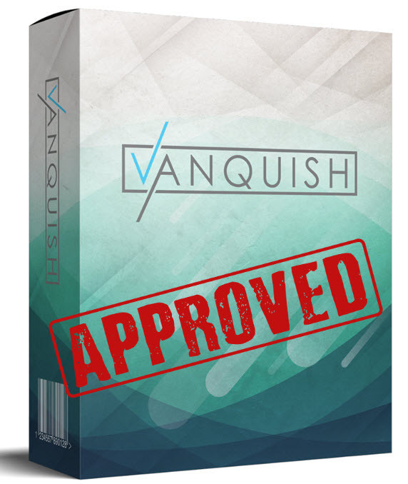 vanquish approved