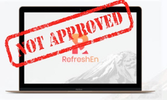 refreshen not approved