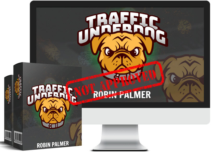 traffic underdog not approved