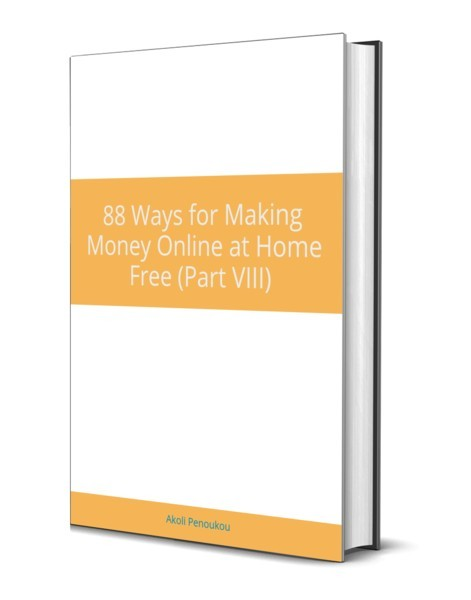 eBook cover of 88 ways to make money online at home free, part VIII