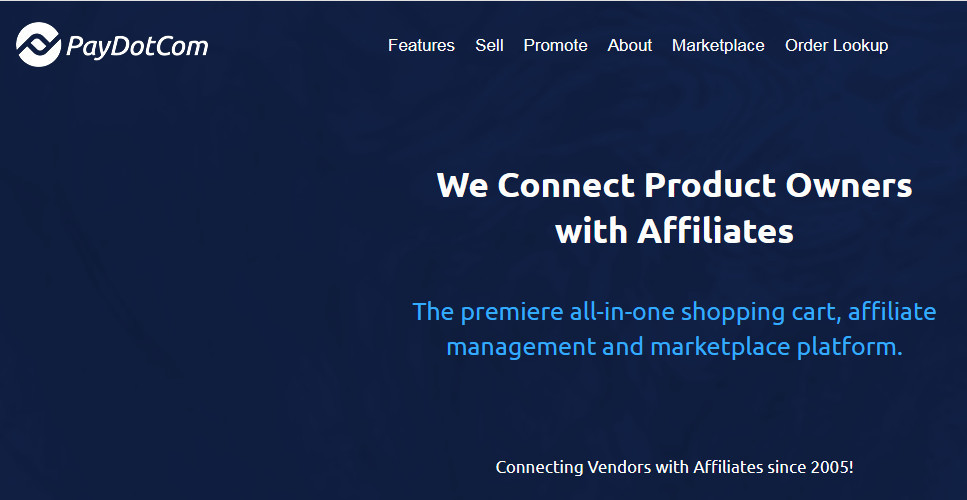 PayDotCom homepage withwords 'Weconnect product ownerswith affiliates' for This is why I think PayDotCom is the Best Affiliate Marketplace Out There!