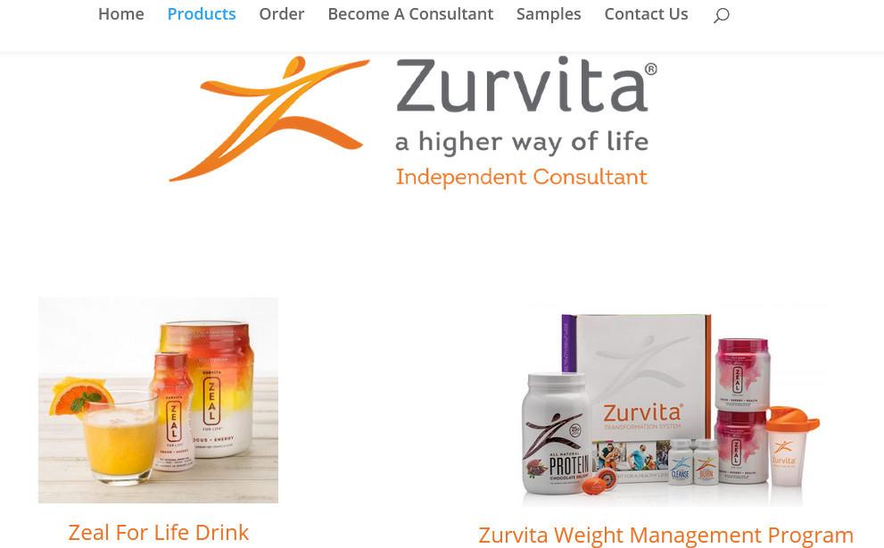 Zurvita products such as Zeal For Life Drink, Zurvita Weight Management Program, etc.