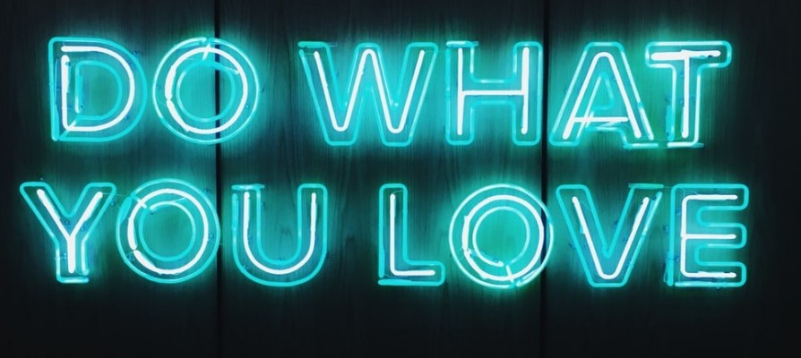 Do what you love neon light words to signify Start a Business doing what you Love for 88 Ways for Making Money Online at Home Free (Part VIII)