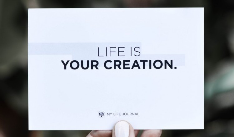 'Life is your creation' written on a white sheet to signify 7 Poor reasons to join an MLM business opportunity