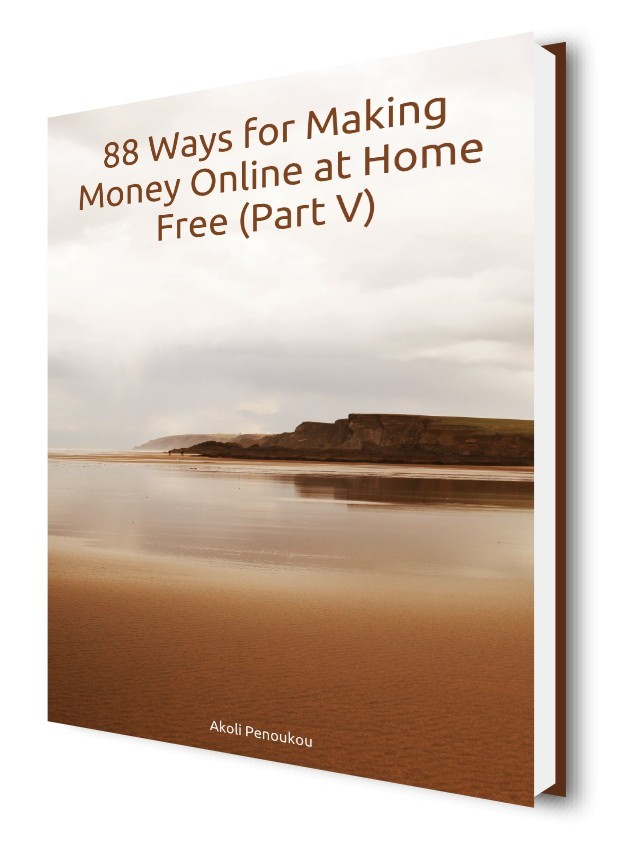 EBook cover of 88 ways to make money online at home free, part V