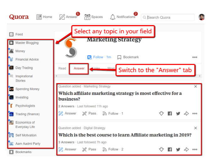 Finding right questions with a lot of followers and few answers to match demand by navigating to one of topic pages on your feed and going to Answer tab