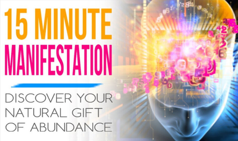 What Is 15 Minute Manifestation About