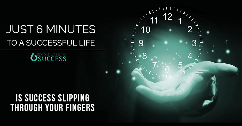 What Is Six Minutes To Success About?