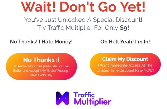 Traffic multiplier discount