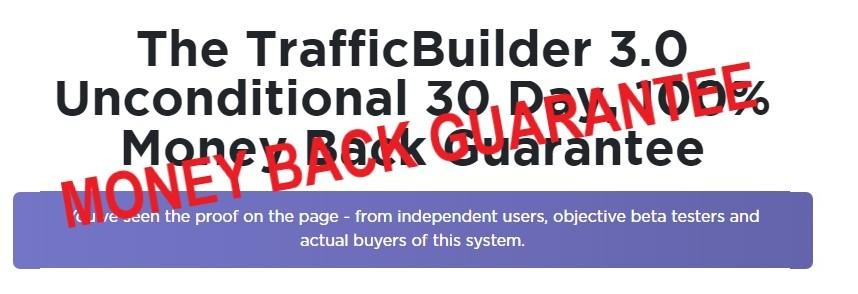 Trffic Builder 3.0 Money back Guarantee