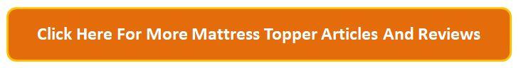 Get More Mattress Topper Information Button