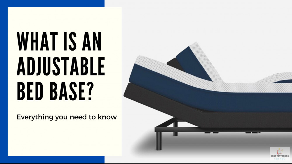 What Is An Adjustable Bed Base - Cover Image