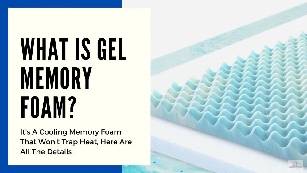 What Is Gel Memory Foam - Cover Image