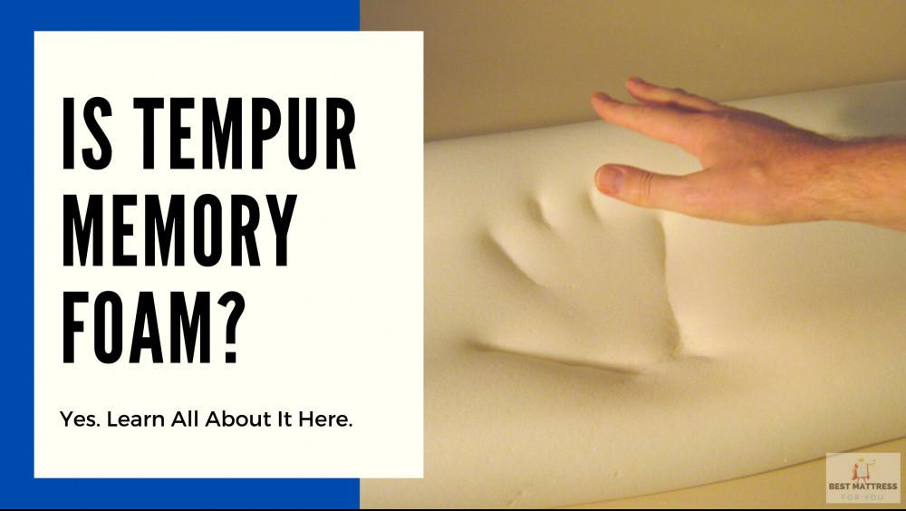 Is Tempur Memory Foam - Cover Image