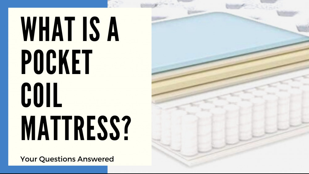 What Is A Pocket Coil Mattress - Cover Image