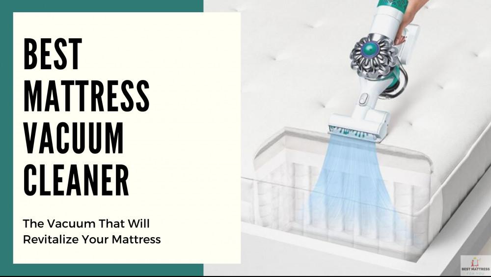 Best Mattress Vacuum Cleaner - Cover Image