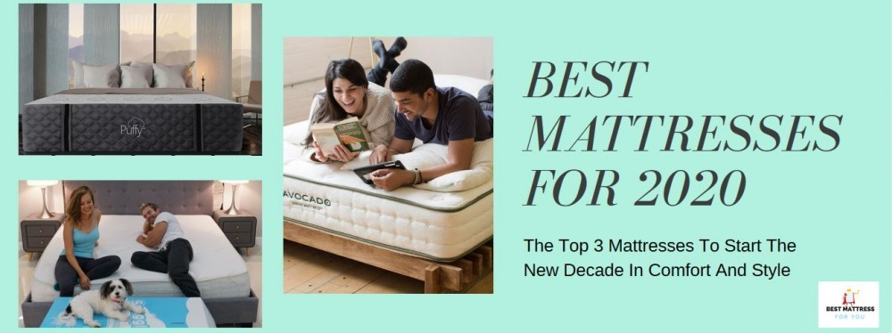 Best Mattresses For 2020