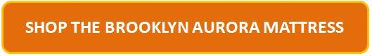 Brooklyn Aurora Mattress Affiliate Button