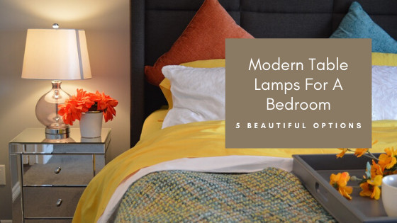 Modern Table Lamps For A Bedroom - Cover Image