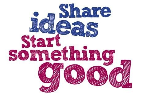 Sharing is Caring, Share Ideas and Start Something Good!
