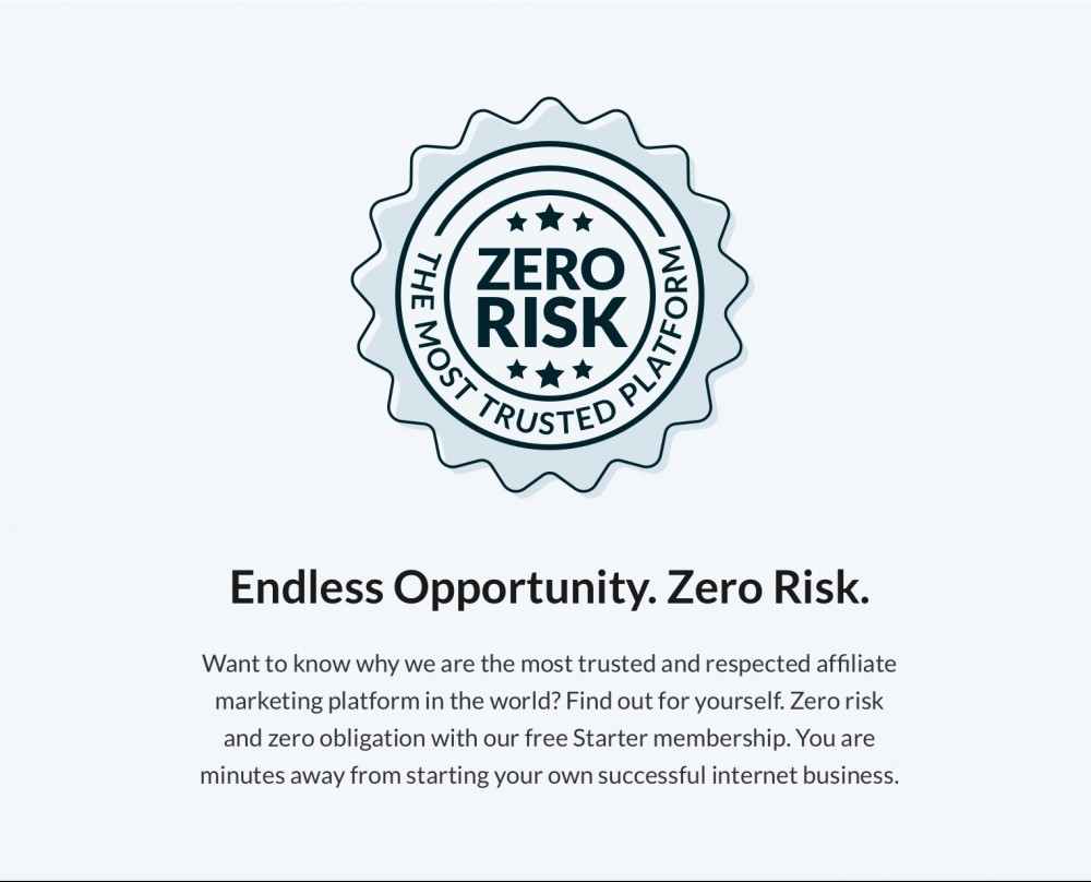 Endless Opportunity with Zero Risk!